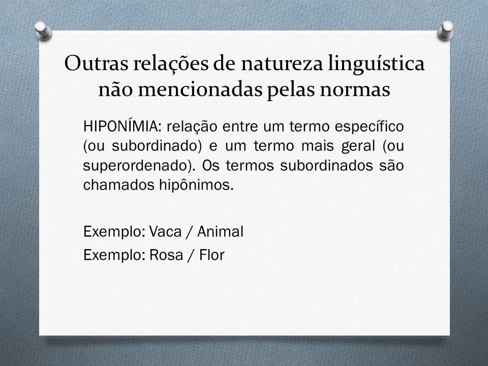 Outras relações de natureza linguística não mencionadas pelas normas