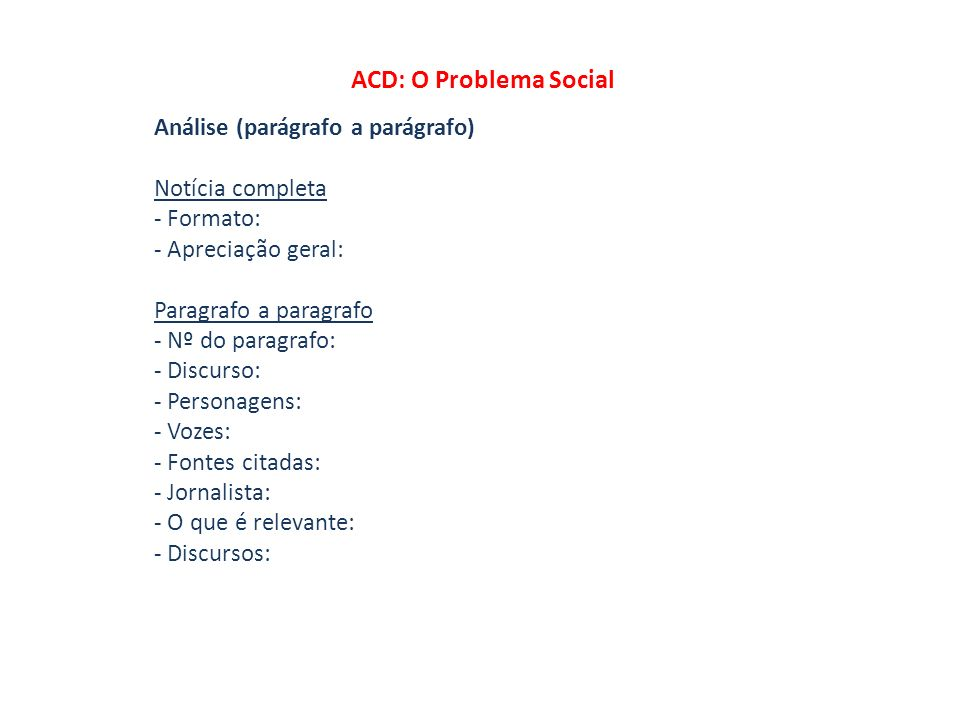 ACD: O Problema Social Análise (parágrafo a parágrafo)