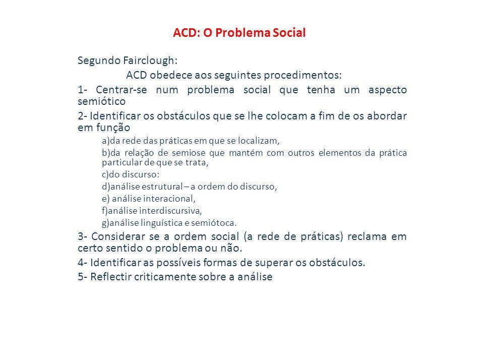 ACD: O Problema Social Segundo Fairclough:
