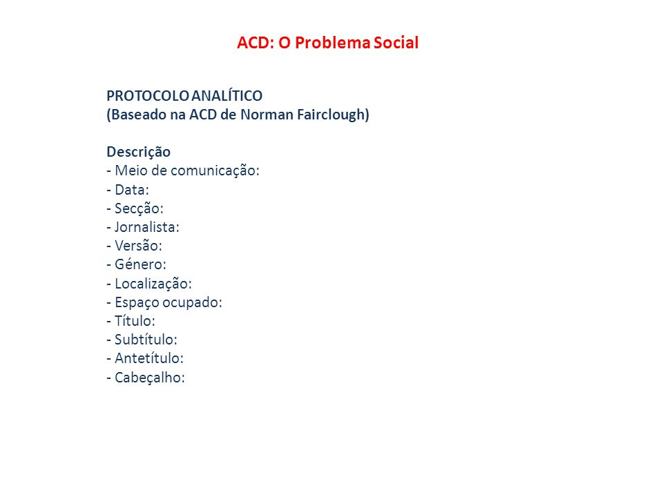 ACD: O Problema Social PROTOCOLO ANALÍTICO