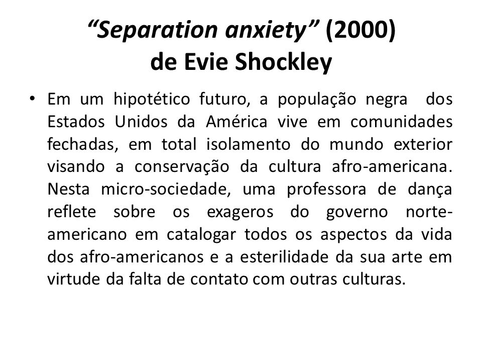 Separation anxiety (2000) de Evie Shockley