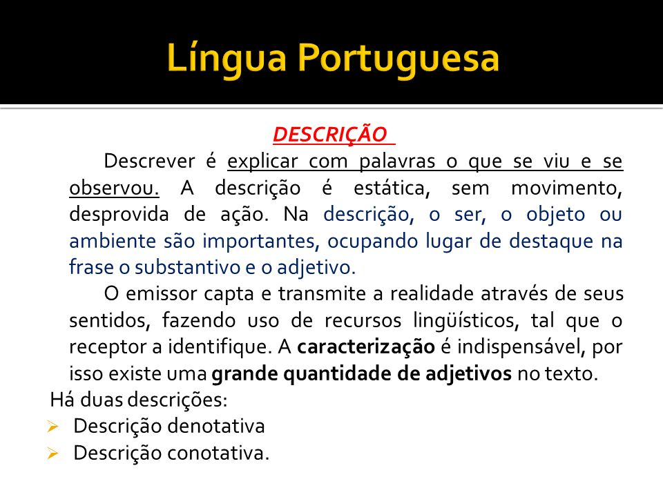 Língua Portuguesa DESCRIÇÃO