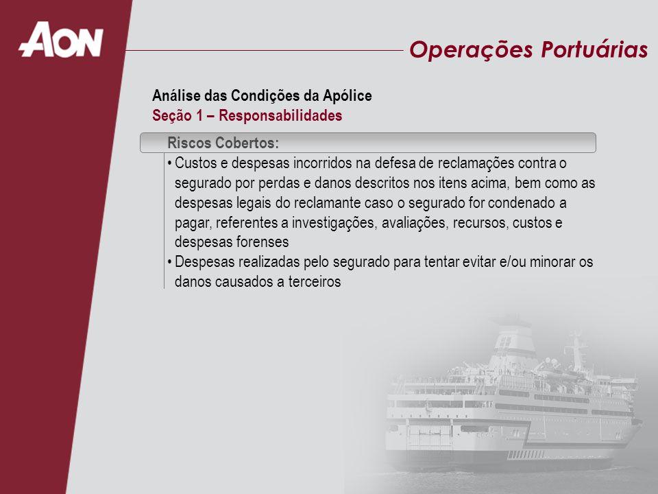Operações Portuárias Análise das Condições da Apólice