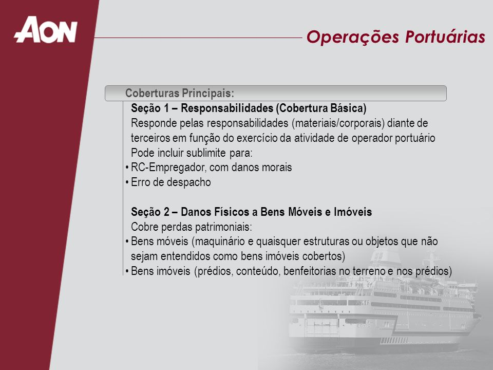 Operações Portuárias Coberturas Principais: