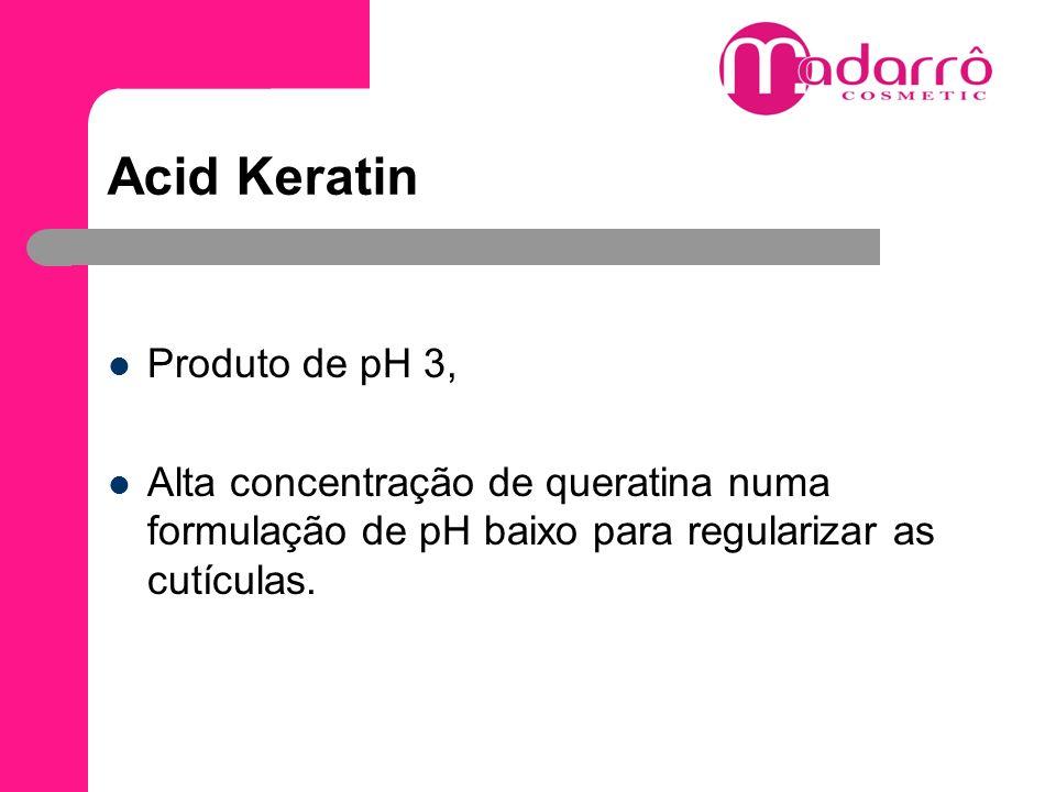 Acid Keratin Produto de pH 3,