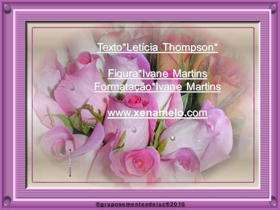 Texto*Letícia Thompson* Figura*Ivane Martins Formatação*Ivane Martins