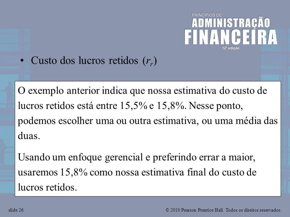 Custo dos lucros retidos (rr)