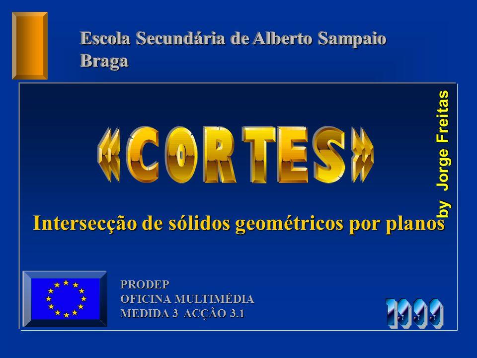 Intersecção de sólidos geométricos por planos