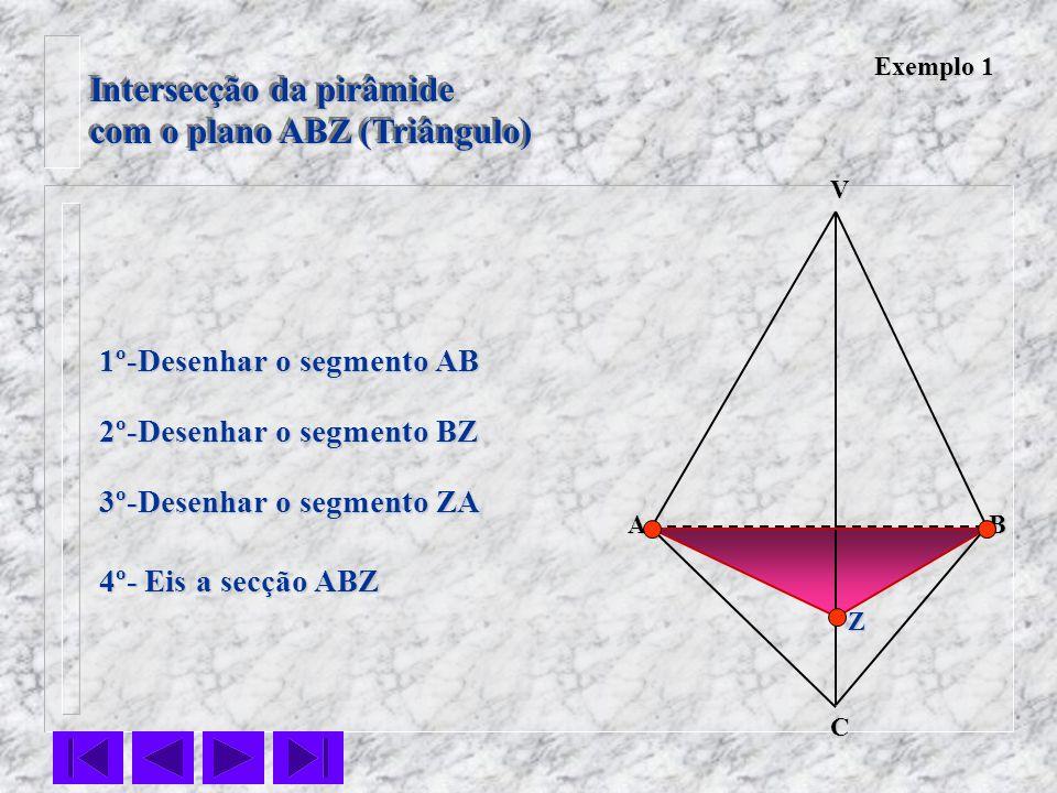 Intersecção da pirâmide com o plano ABZ (Triângulo)