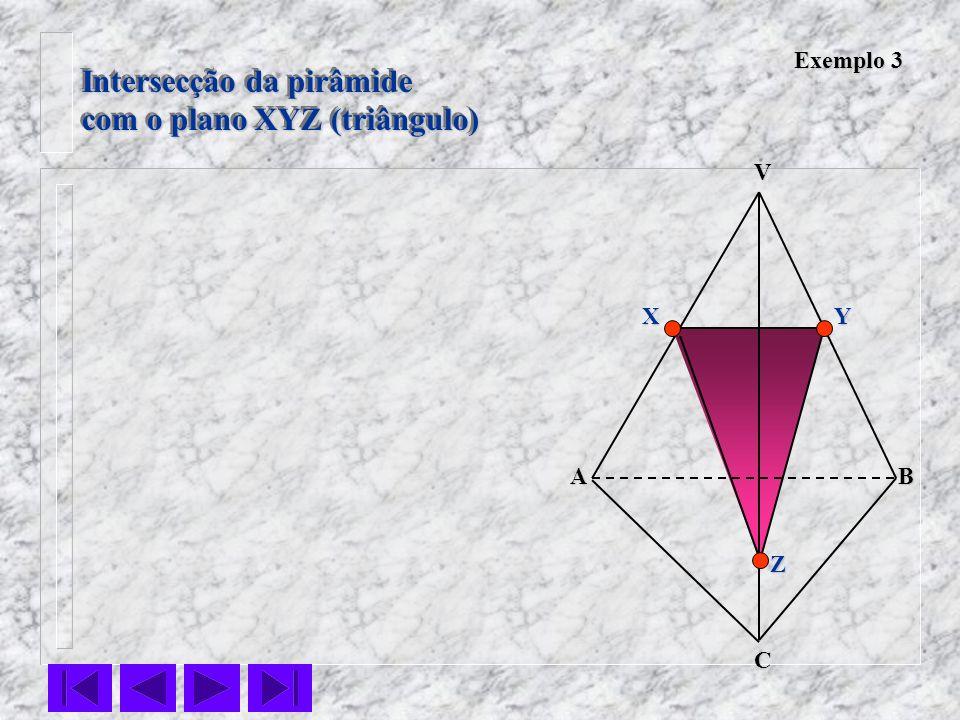Intersecção da pirâmide com o plano XYZ (triângulo)