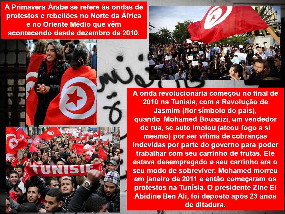 A Primavera Árabe se refere às ondas de protestos e rebeliões no Norte da África e no Oriente Médio que vêm acontecendo desde dezembro de 2010.