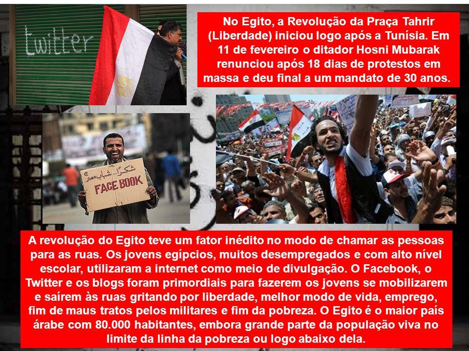 No Egito, a Revolução da Praça Tahrir (Liberdade) iniciou logo após a Tunísia. Em 11 de fevereiro o ditador Hosni Mubarak renunciou após 18 dias de protestos em massa e deu final a um mandato de 30 anos.