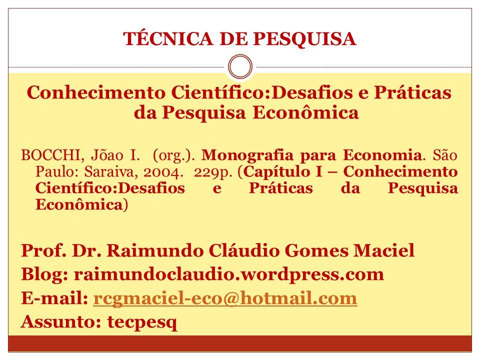 Conhecimento Científico:Desafios e Práticas da Pesquisa Econômica