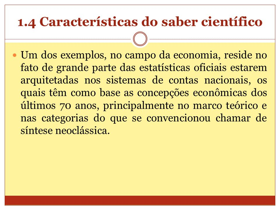 1.4 Características do saber científico