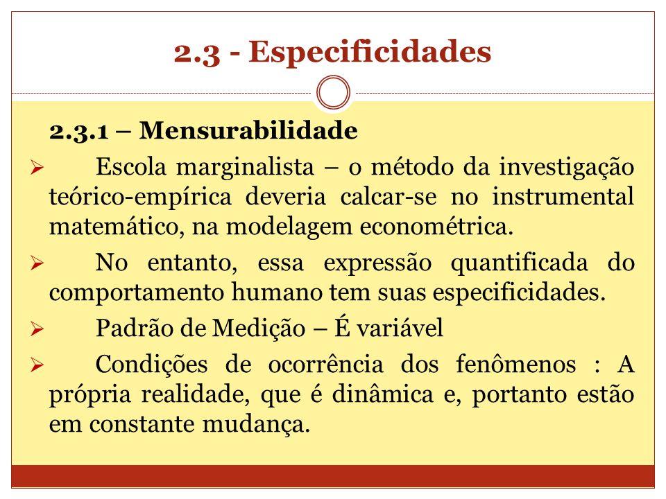 2.3 - Especificidades 2.3.1 – Mensurabilidade