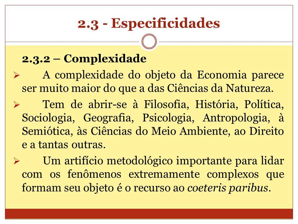 2.3 - Especificidades 2.3.2 – Complexidade