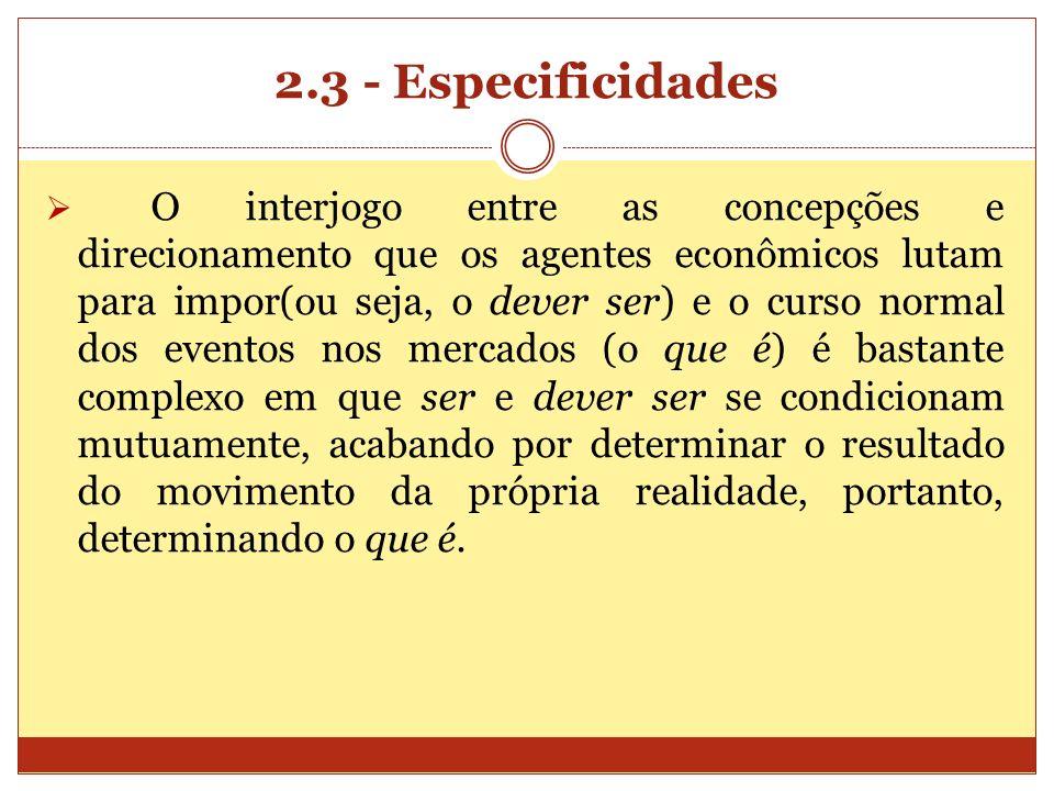 2.3 - Especificidades