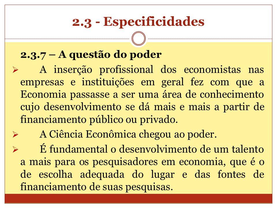 2.3 - Especificidades 2.3.7 – A questão do poder