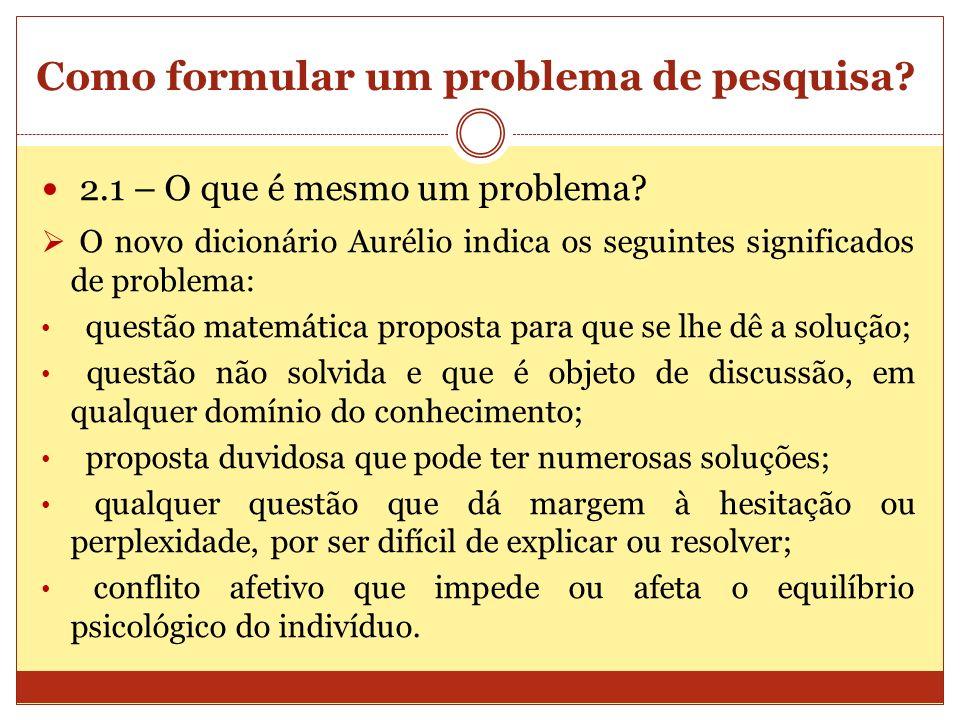 Como formular um problema de pesquisa