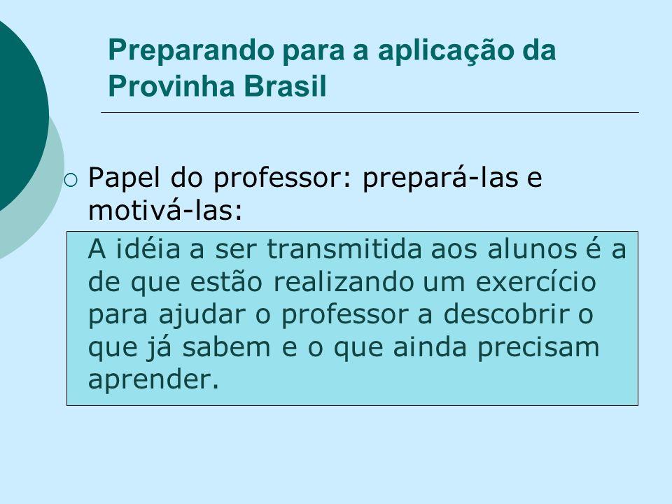 Preparando para a aplicação da Provinha Brasil