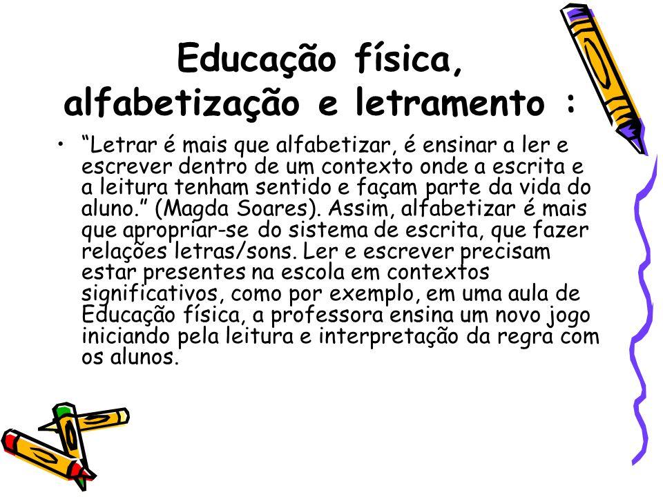 Educação física, alfabetização e letramento :