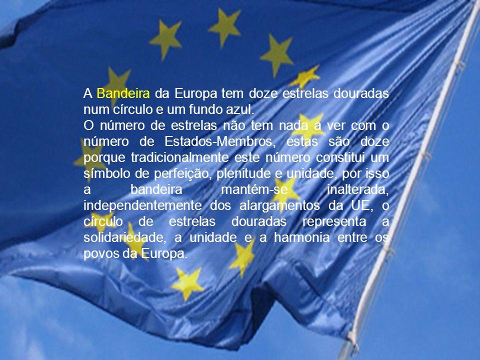 A Bandeira da Europa tem doze estrelas douradas num círculo e um fundo azul.