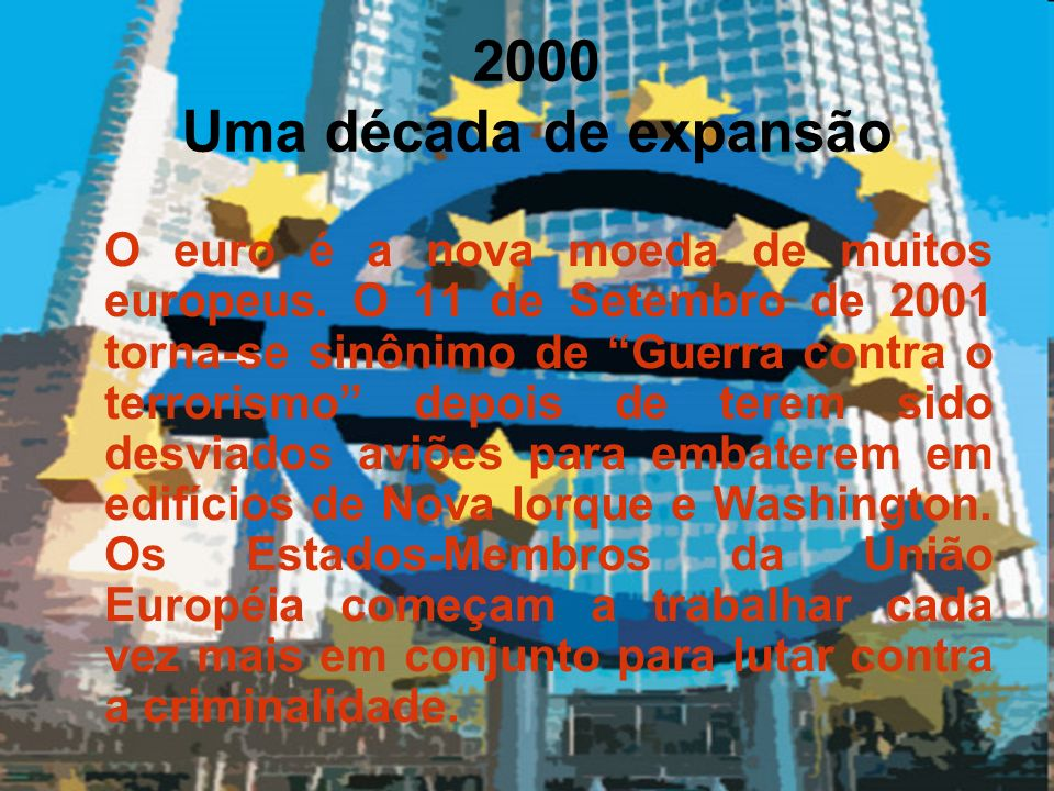2000 Uma década de expansão