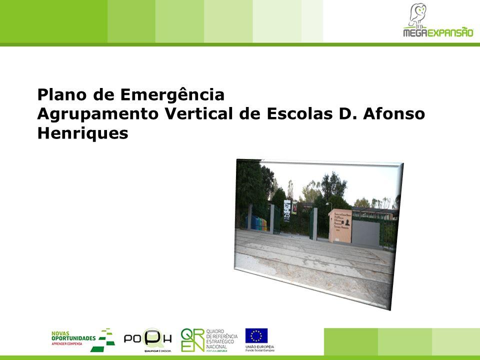 Plano de Emergência Agrupamento Vertical de Escolas D. Afonso Henriques