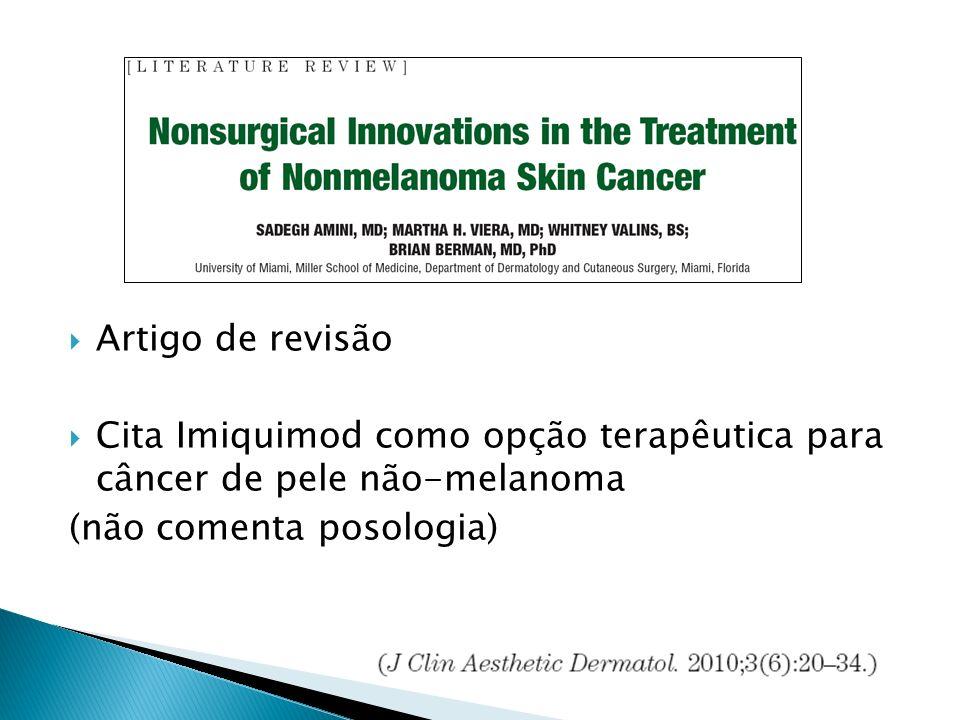 Artigo de revisão Cita Imiquimod como opção terapêutica para câncer de pele não-melanoma.