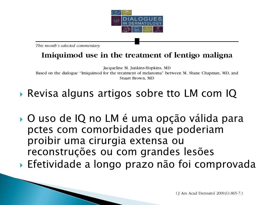 Revisa alguns artigos sobre tto LM com IQ