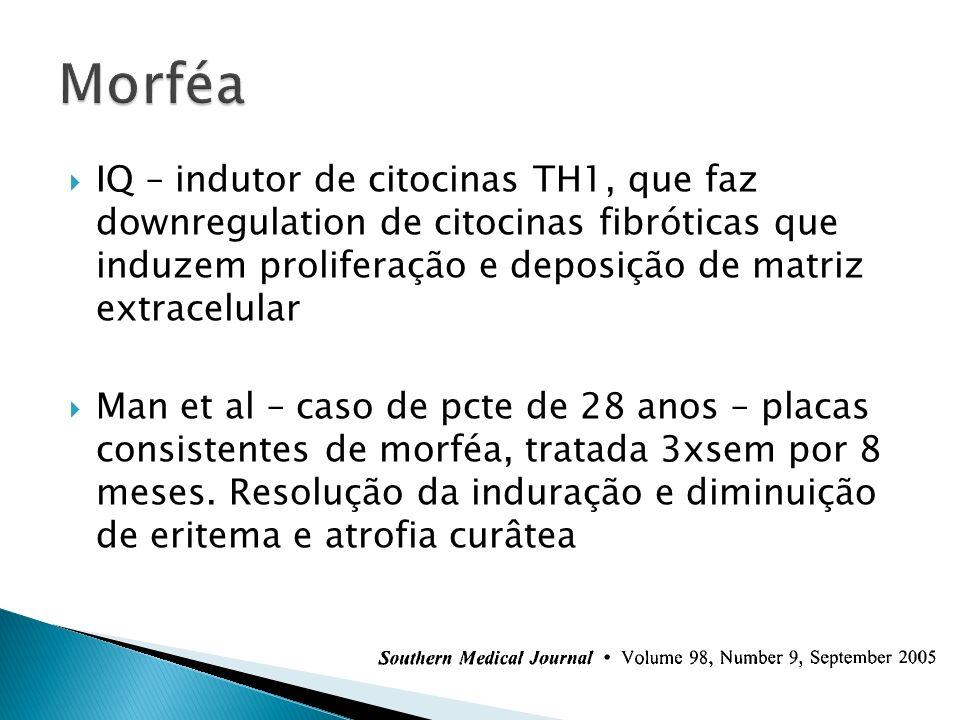 Morféa IQ – indutor de citocinas TH1, que faz downregulation de citocinas fibróticas que induzem proliferação e deposição de matriz extracelular.