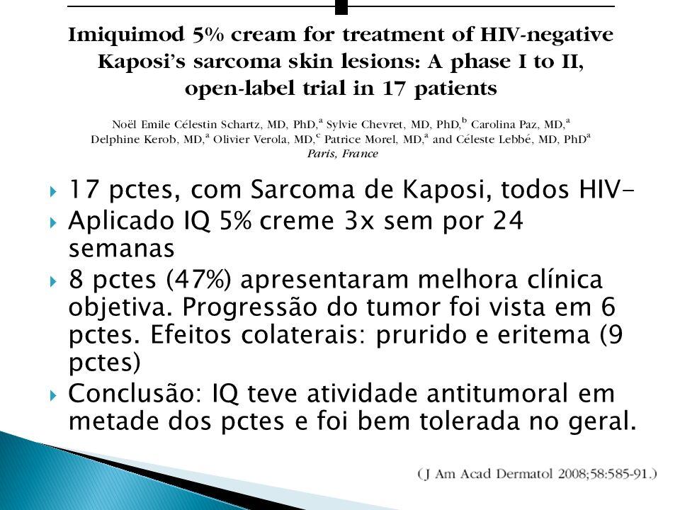 17 pctes, com Sarcoma de Kaposi, todos HIV-