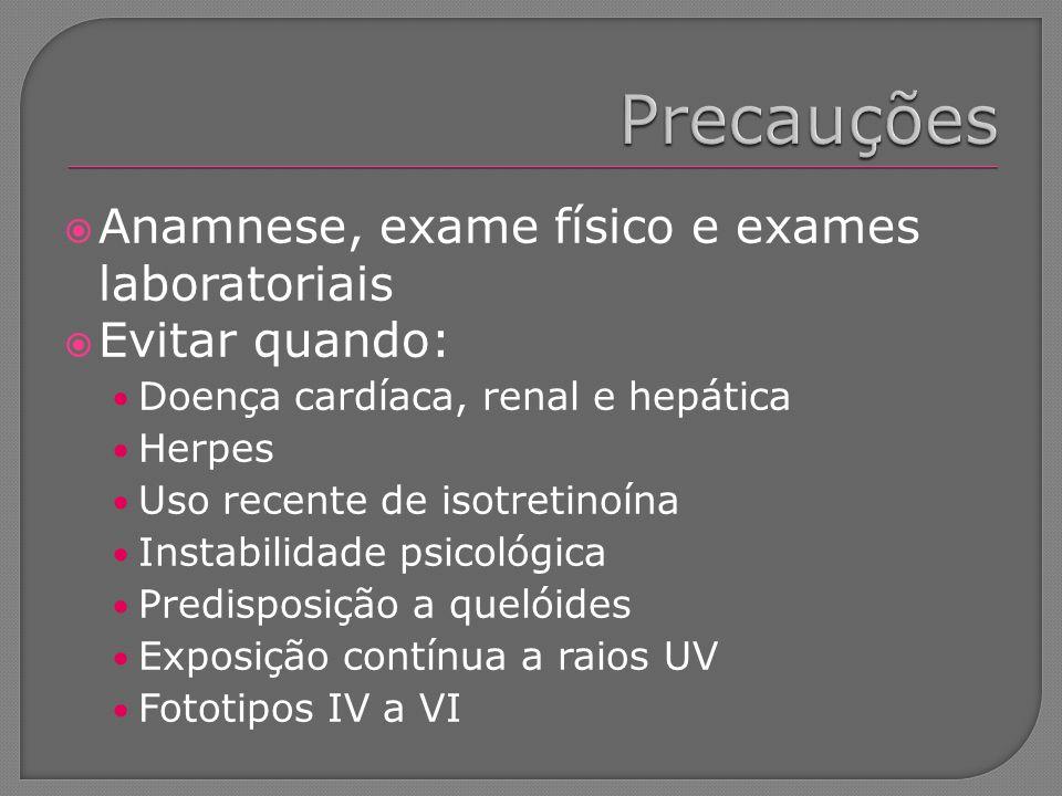 Precauções Anamnese, exame físico e exames laboratoriais