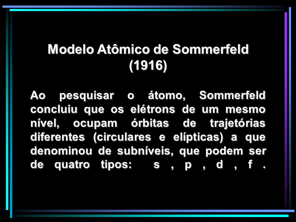 Modelo Atômico de Sommerfeld (1916)