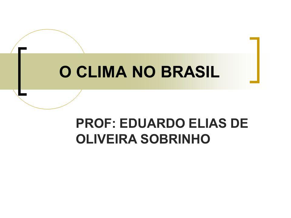 PROF: EDUARDO ELIAS DE OLIVEIRA SOBRINHO