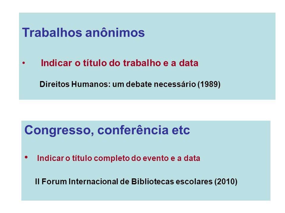Congresso, conferência etc