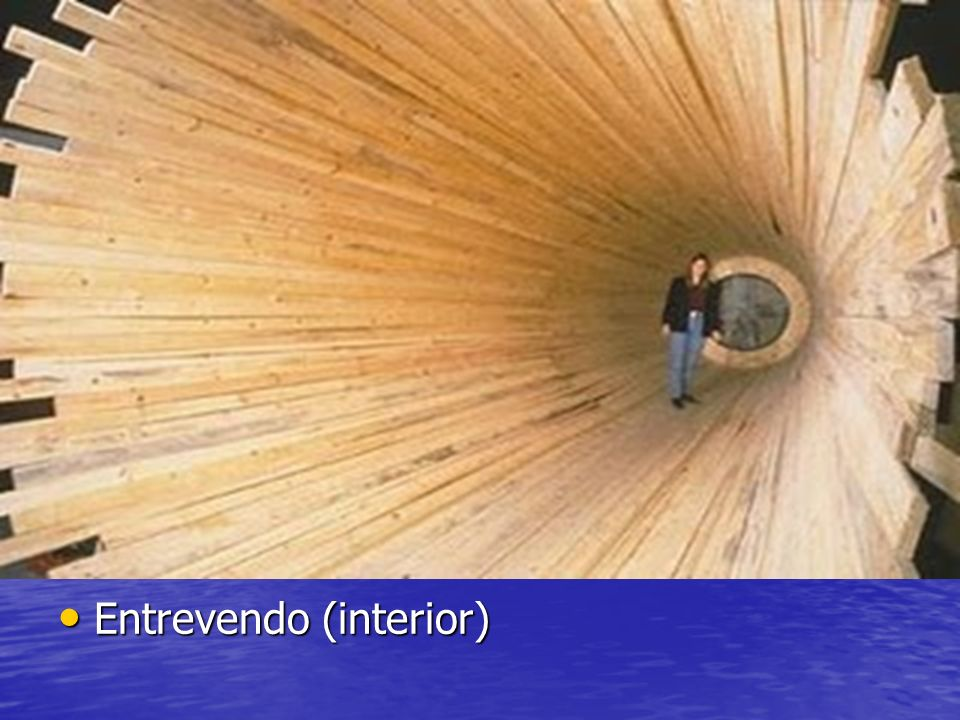 Entrevendo (interior)