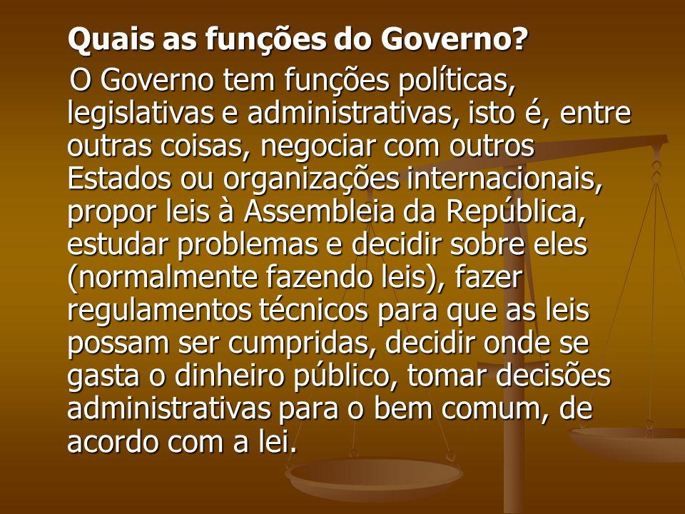 Quais as funções do Governo