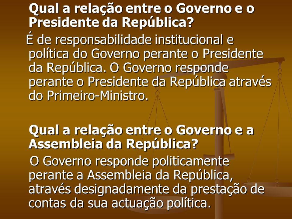 Qual a relação entre o Governo e o Presidente da República