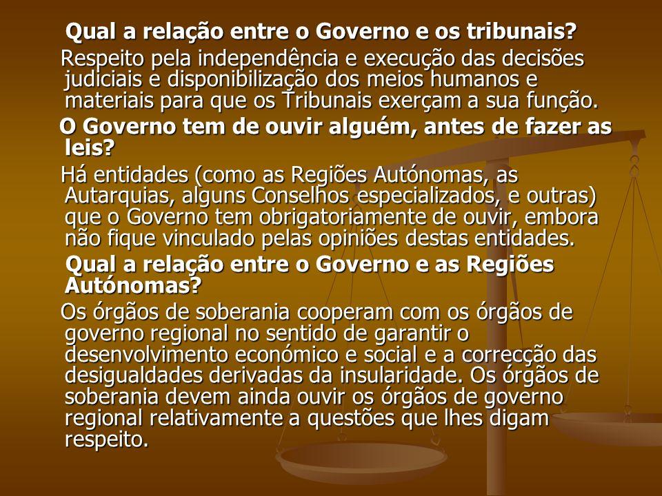Qual a relação entre o Governo e os tribunais