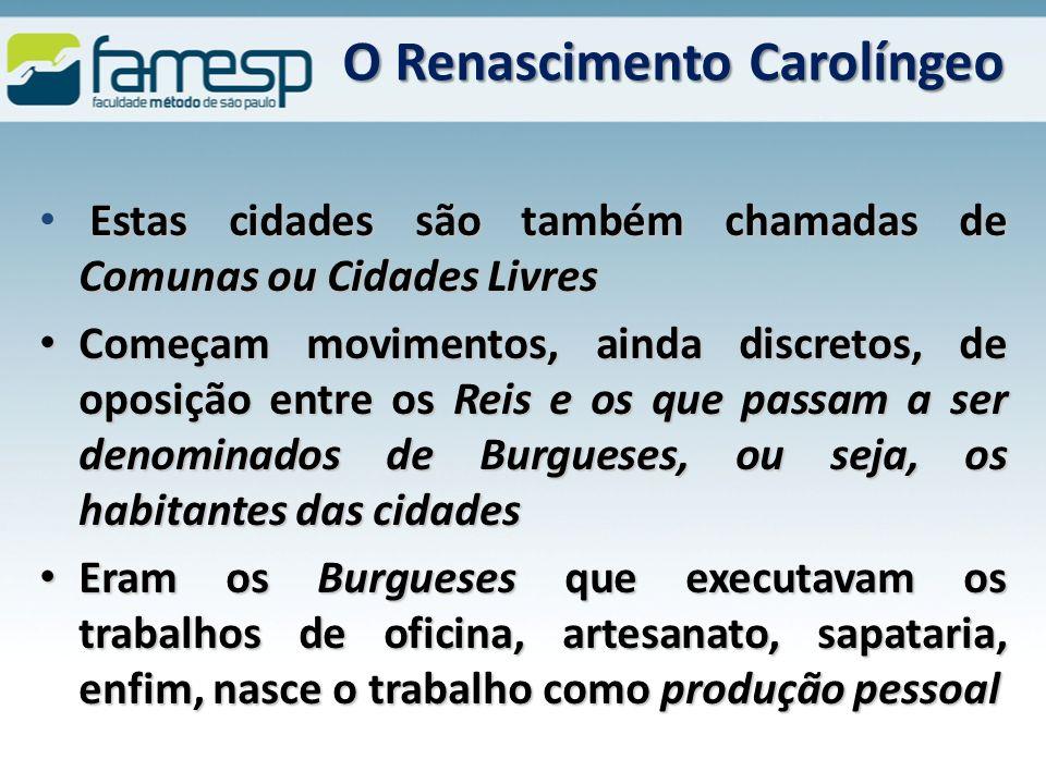 O Renascimento Carolíngeo