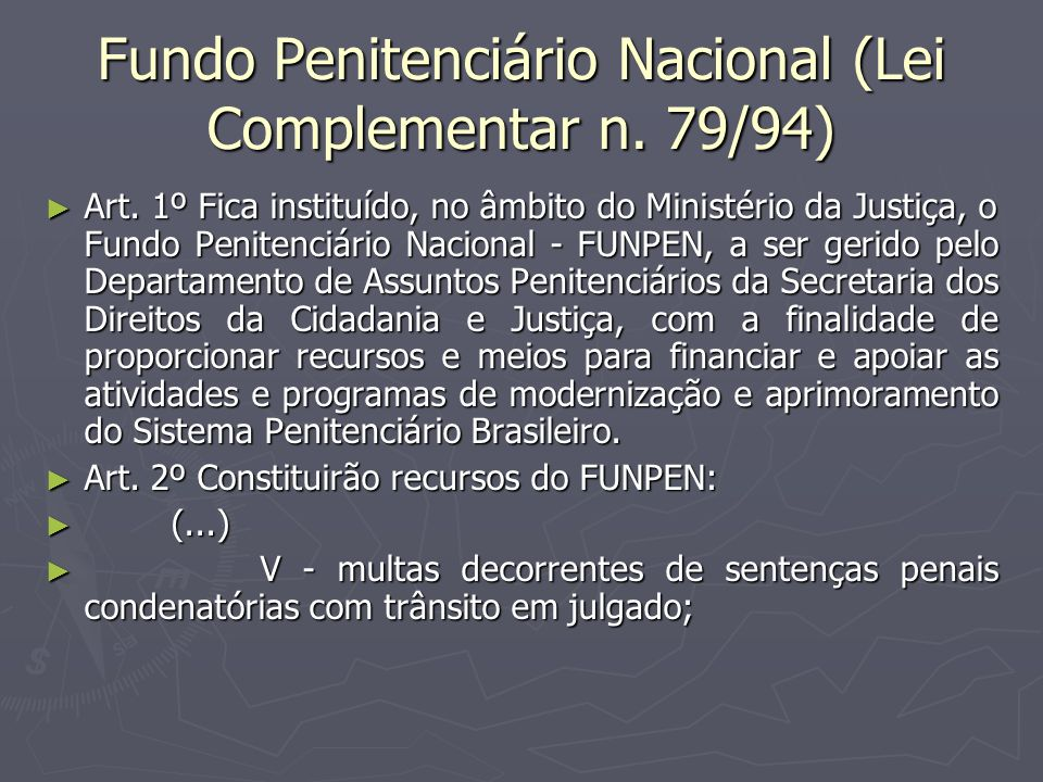 Fundo Penitenciário Nacional (Lei Complementar n. 79/94)