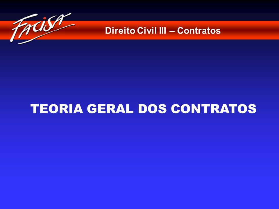 TEORIA GERAL DOS CONTRATOS