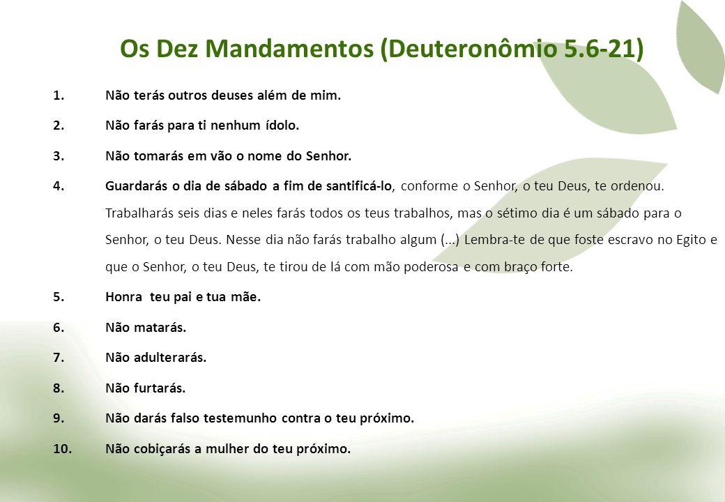 Os Dez Mandamentos (Deuteronômio 5.6-21)