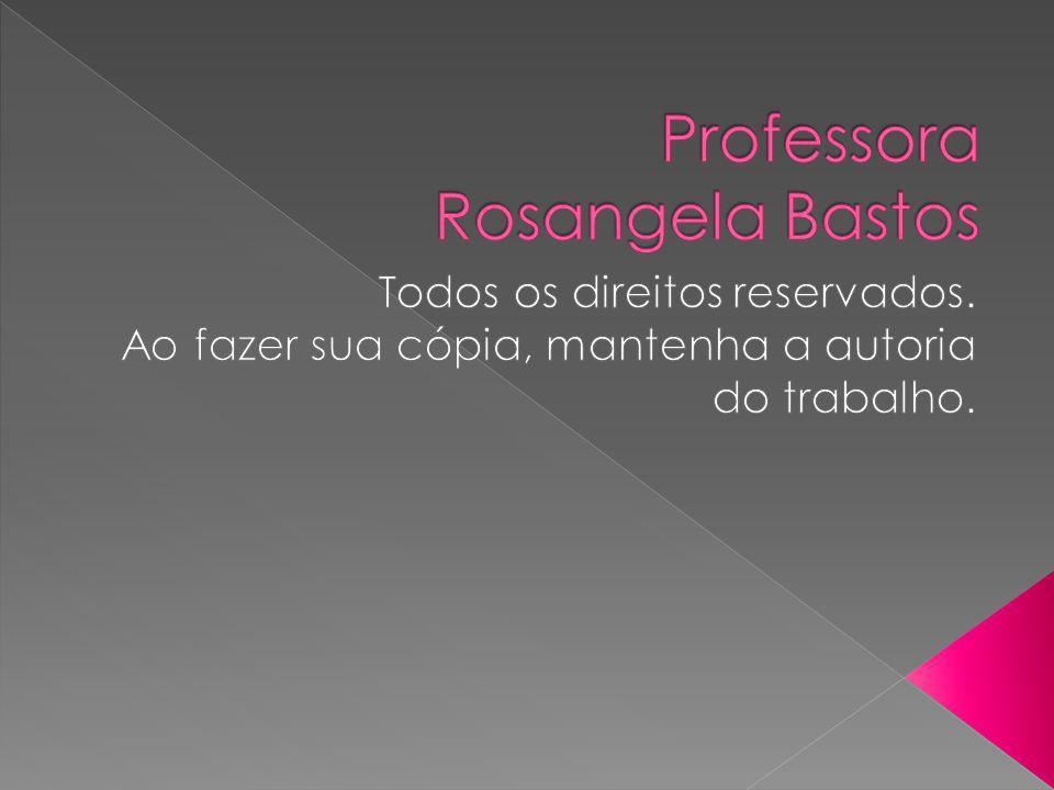 Professora Rosangela Bastos