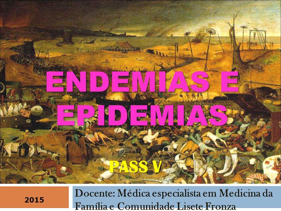ENDEMIAS E EPIDEMIAS PASS V
