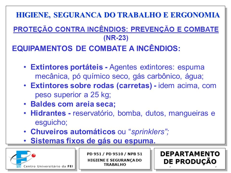 HIGIENE, SEGURANCA DO TRABALHO E ERGONOMIA