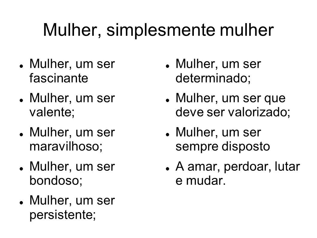 Mulher, simplesmente mulher