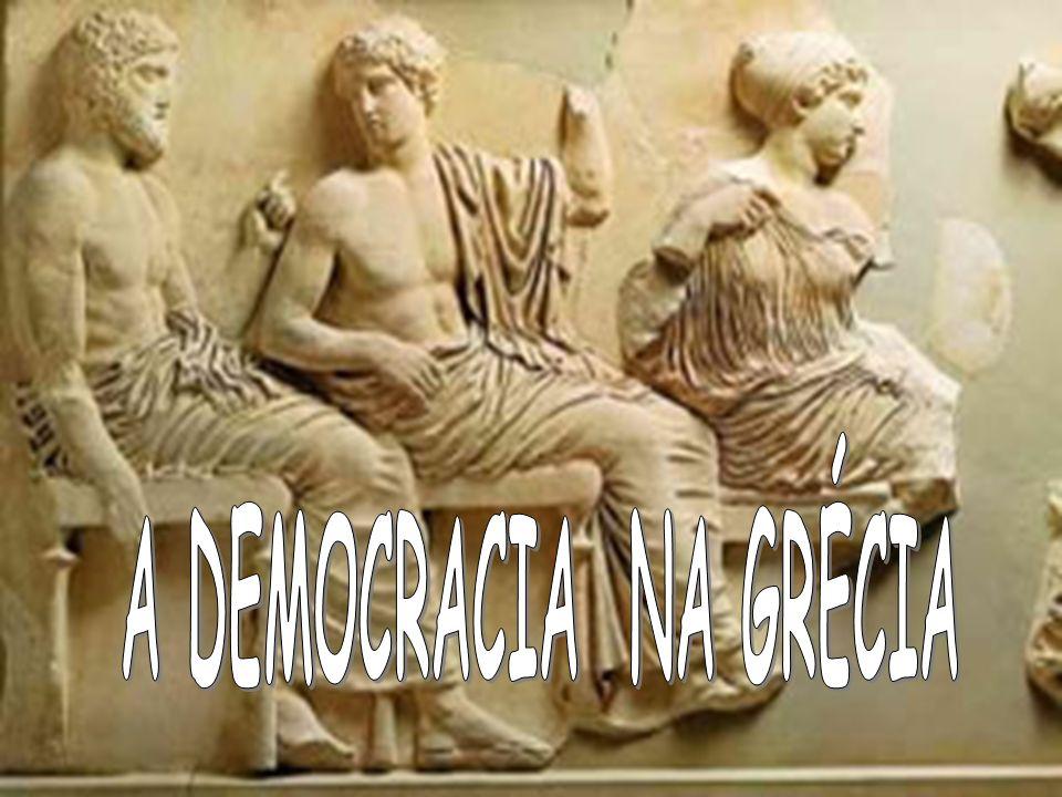 A DEMOCRACIA NA GRÉCIA