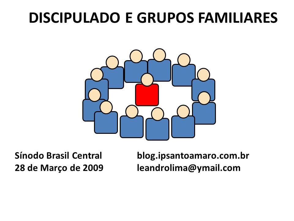 DISCIPULADO E GRUPOS FAMILIARES